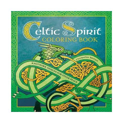 Celtic Spirit Adult Coloring Book: Knotwork Designs For Inner Peace ...