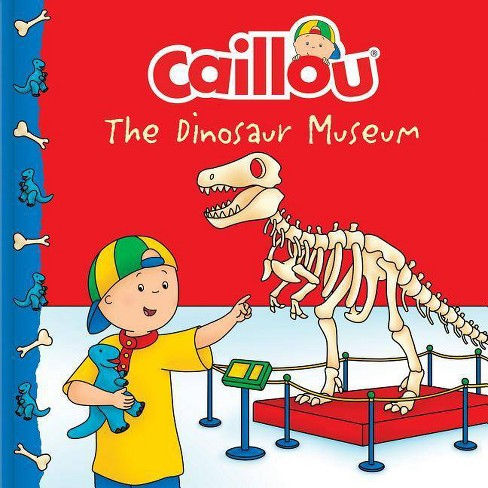 Caillou: The Dinosaur Museum - (Clubhouse) (Paperback) - image 1 of 1