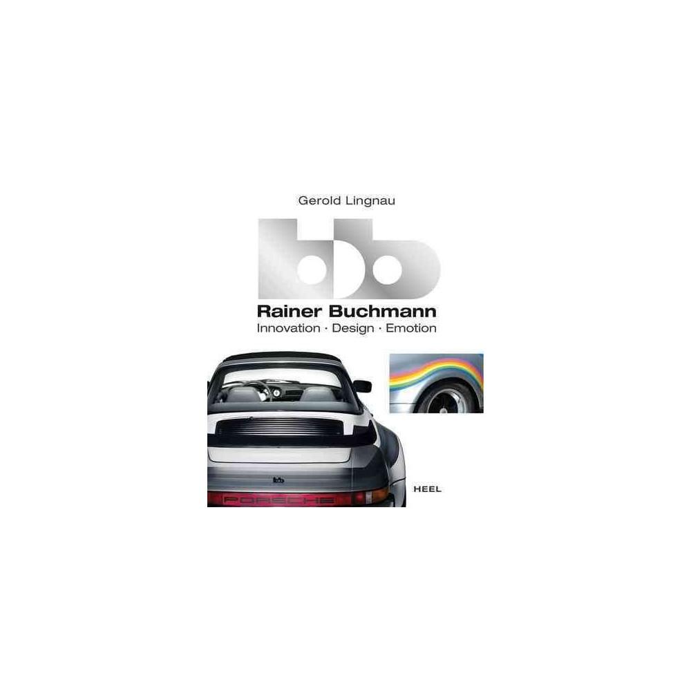 BB Rainer Buchmann : Innovation, Design, Emotion (Hardcover) (Gerold Lingnau)