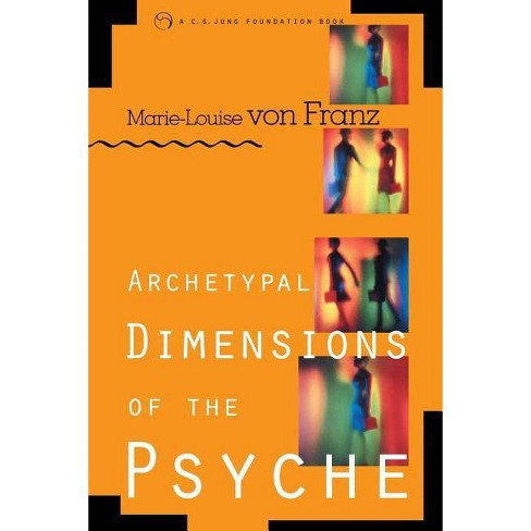 Archetypal Dimensions of the Psyche - by  Marie-Louise Von Franz (Paperback) - image 1 of 1