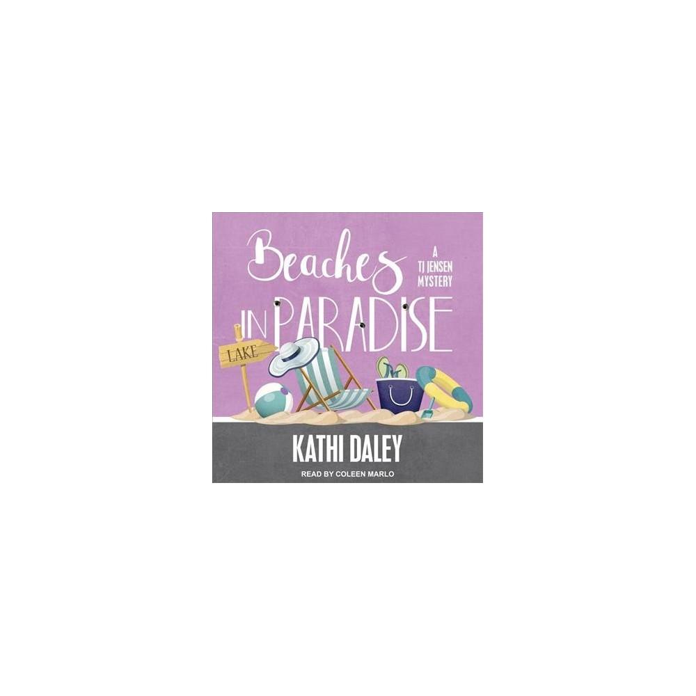 Beaches in Paradise - Unabridged (T. J. Jensen Mystery) by Kathi Daley (CD/Spoken Word)