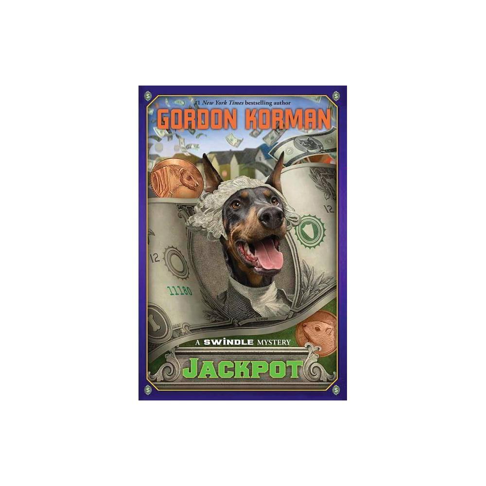 Jackpot Swindle 6 6 By Gordon Korman Hardcover