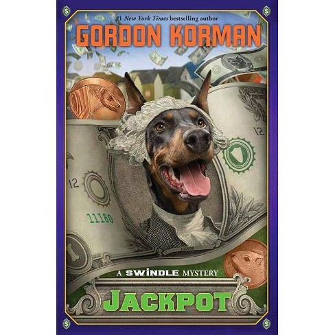 Jackpot (Swindle #6) - by  Gordon Korman (Hardcover) - image 1 of 1