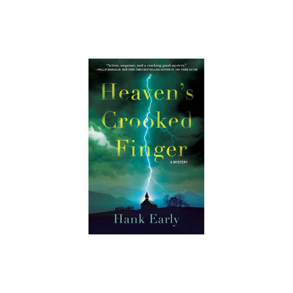 Heaven's Crooked Finger - Reprint (An Earl Marcus Mystery) by Hank Early (Paperback)