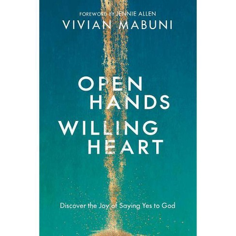 Open Hands, Willing Heart - by  Vivian Mabuni (Paperback) - image 1 of 1