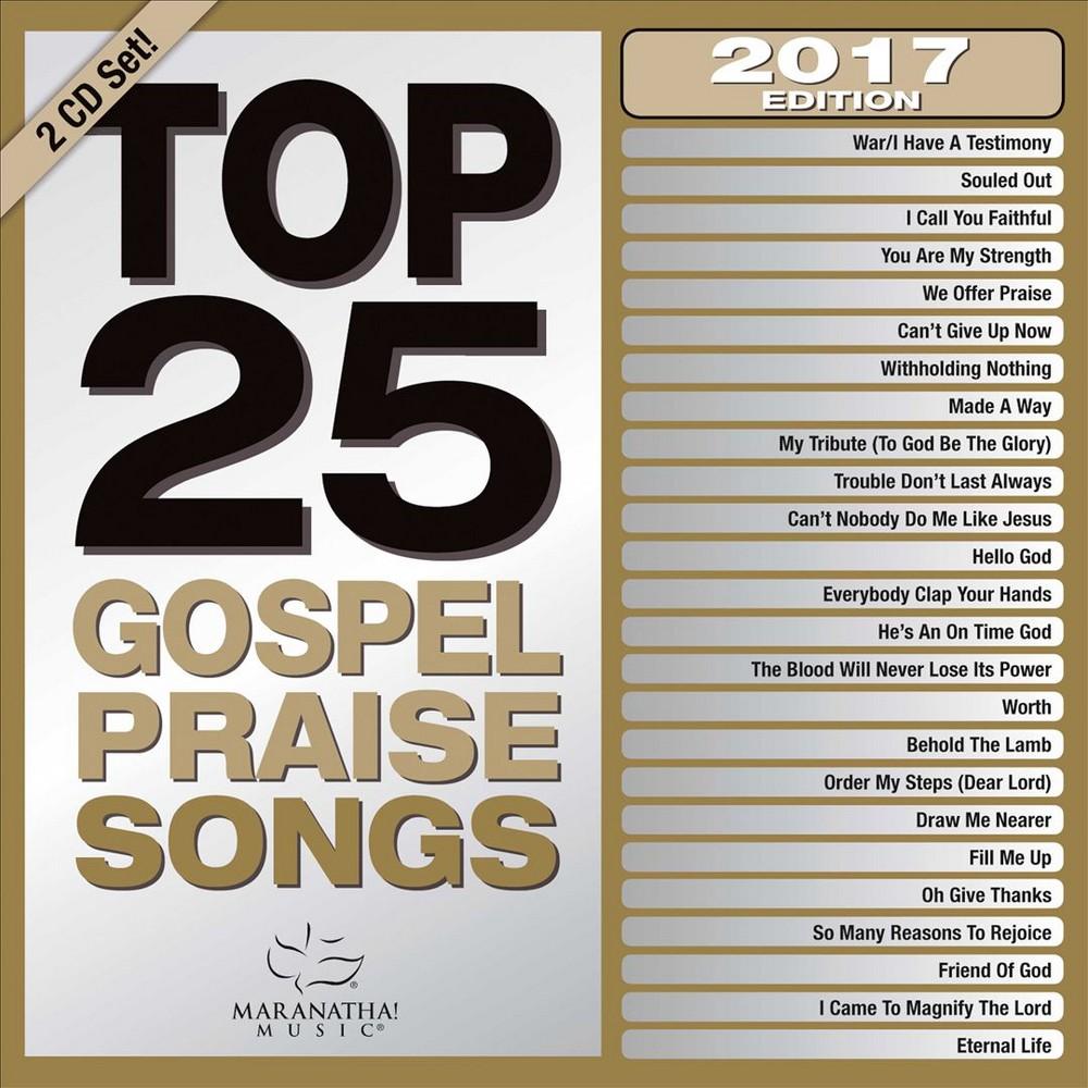 Maranatha Music - Top 25 Gospel Praise Songs 2017 (CD)