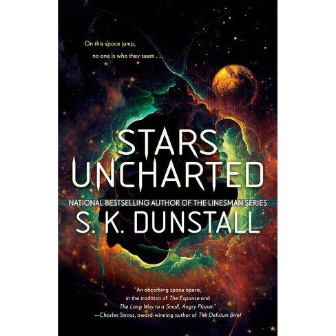Stars Uncharted - by  S K Dunstall (Paperback) - image 1 of 1