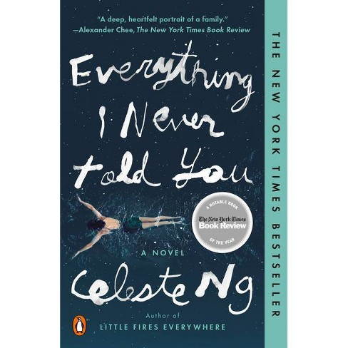 Everything I Never Told You (Reprint) (Paperback) By Celeste Ng ...