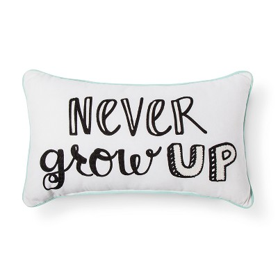 "20""x12"" Never Grow Up Throw Pillow White/Black - Pillowfort™"