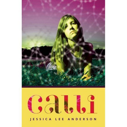 Calli - by  Jessica Lee Anderson (Paperback) - image 1 of 1