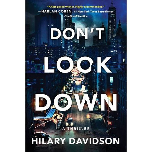 Don't Look Down - (Shadows of New York) by  Hilary Davidson (Paperback) - image 1 of 1