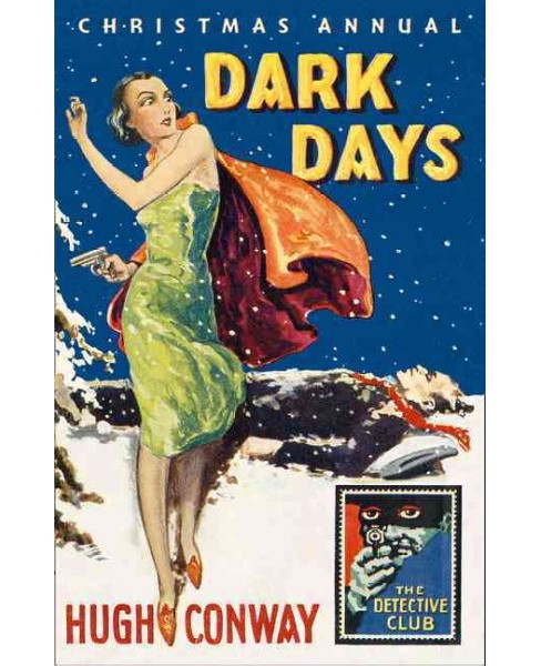 Dark Days & Much Darker Days (Hardcover) (Hugh Conway & Andrew Lang) - image 1 of 1