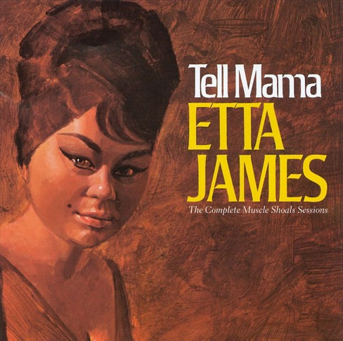 Etta james - Tell mama-complete muscle shoals (CD) - image 1 of 8