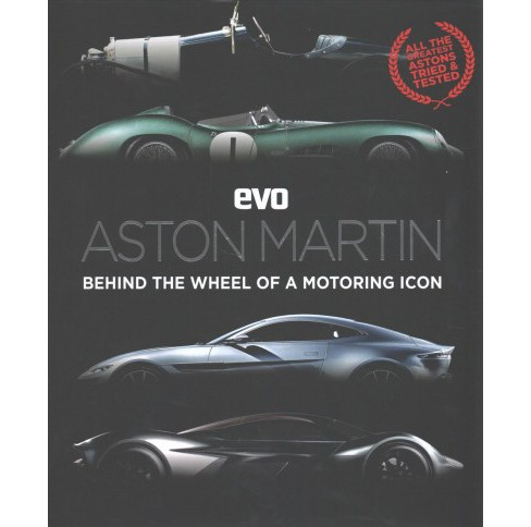 EVO Aston Martin : Behind the Wheel of a Motoring Icon (Hardcover) - image 1 of 1