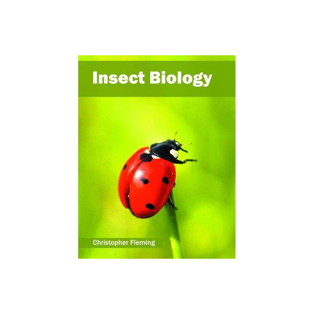 Insect Biology - (Hardcover)