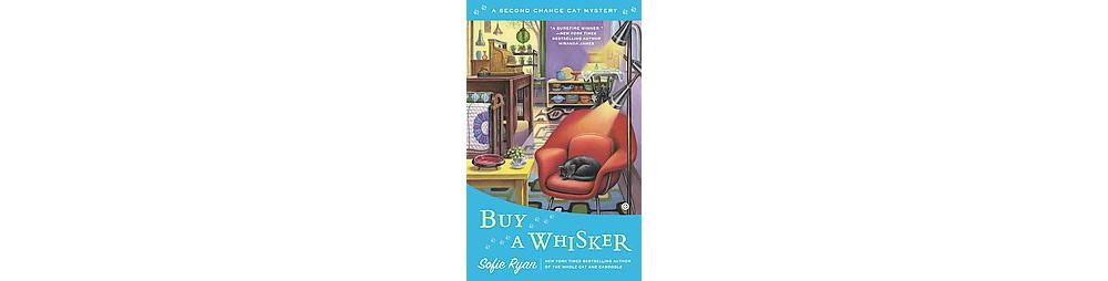 Buy a Whisker (Paperback) (Sofie Ryan)