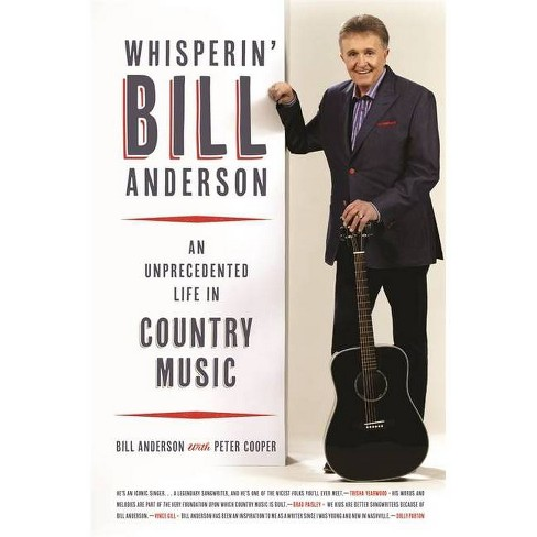 Whisperin' Bill Anderson - (Music of the American South) (Hardcover) - image 1 of 1
