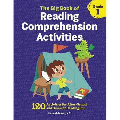 The Big Book Of Reading Comprehension Activities Grade 1 By Hannah Braun Paperback Target