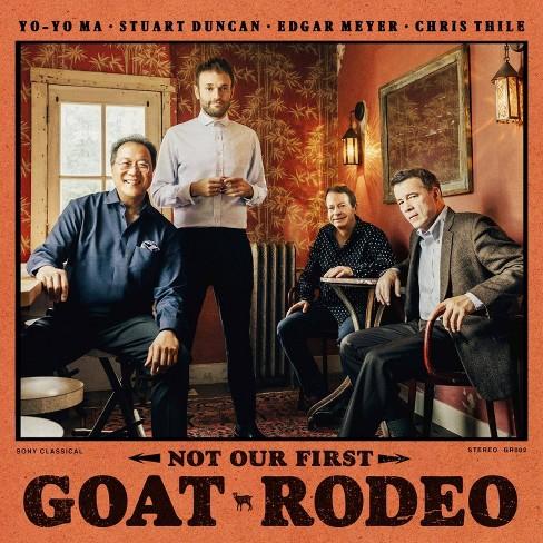 Yo Yo Ma  Stuart Dun - Not Our First Goat Rodeo (CD) - image 1 of 1