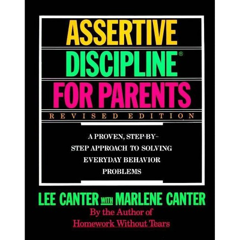 Assertive Discipline for Parents, Revised Edition - by  Lee Canter (Paperback) - image 1 of 1