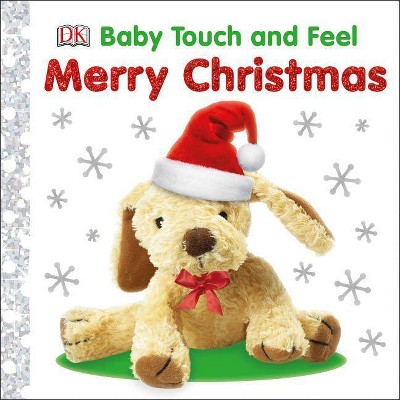 Baby Touch and Feel Merry Christmas - (Hardcover)