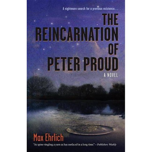 The Reincarnation of Peter Proud - by  Max Ehrlich (Paperback) - image 1 of 1