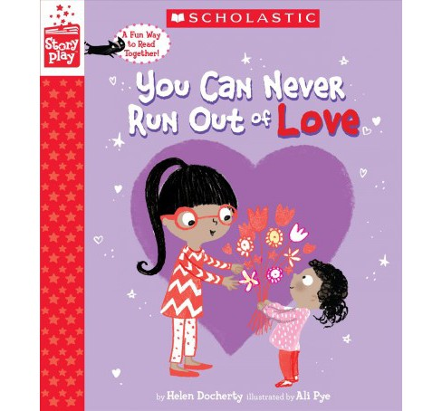 You Can Never Run Out of Love -  (Storyplay) by Helen Docherty (Hardcover) - image 1 of 1