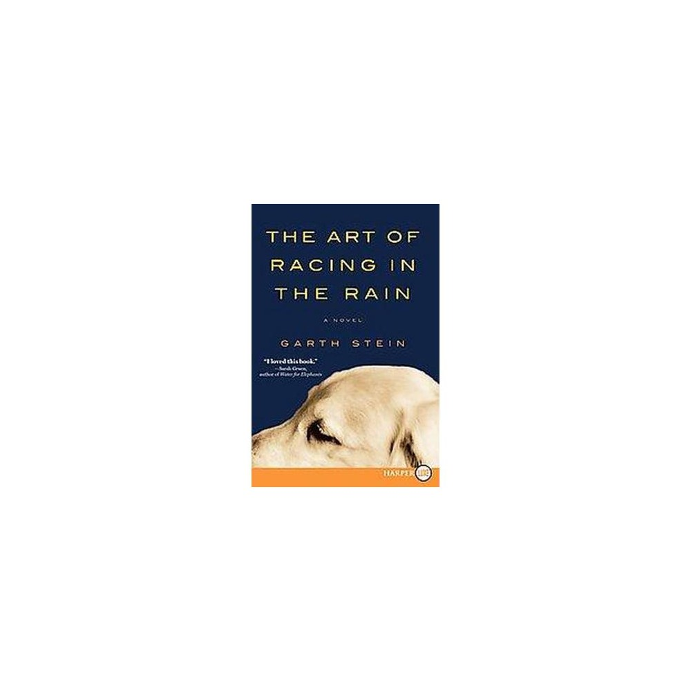 Art of Racing in the Rain (Larger Print) (Paperback) (Garth Stein)