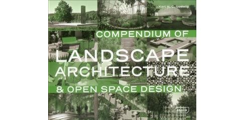 Compendium of Landscape Architecture (Hardcover) (Karl Ludwig) - image 1 of 1