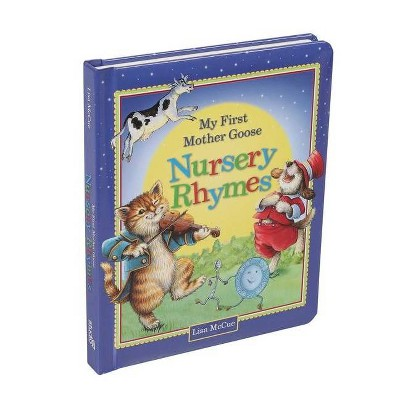 My First Mother Goose Nursery Rhymes - (Board Book)