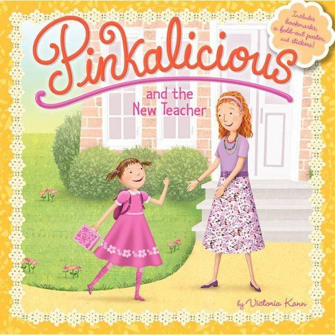 Pinkalicious and the New Teacher (Hardcover) (Victoria Kann) - image 1 of 1