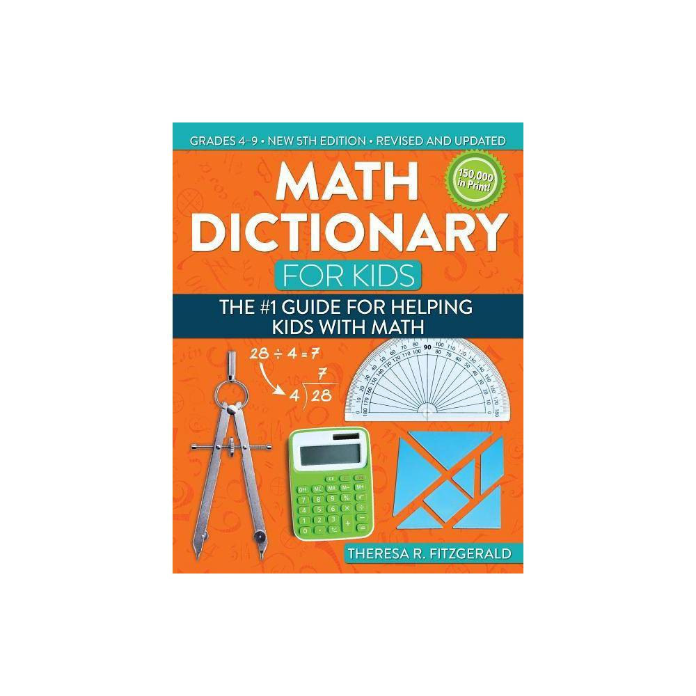 Math Dictionary For Kids 5th Edition By Theresa Fitzgerald Paperback