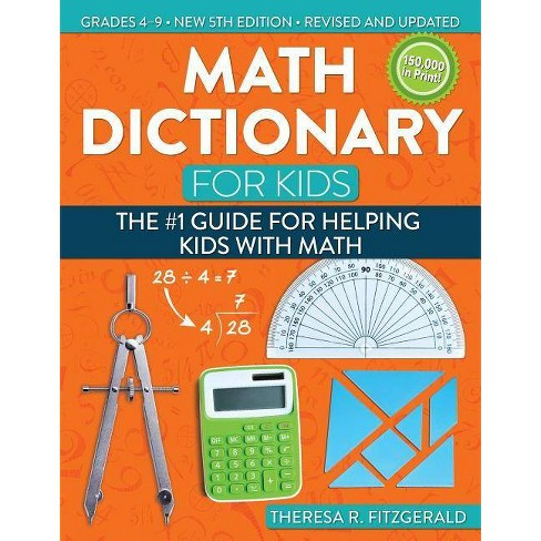 Math Dictionary for Kids - 5 Edition by  Theresa Fitzgerald (Paperback) - image 1 of 1