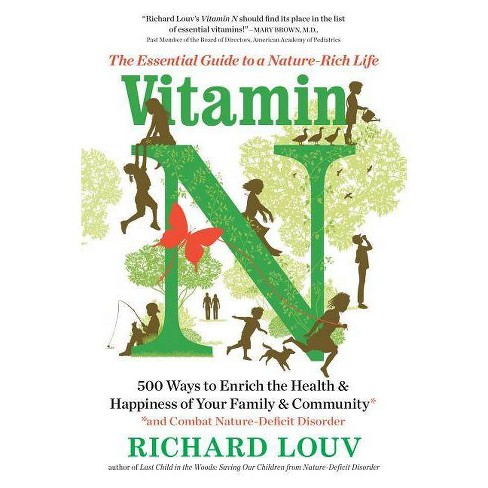 Vitamin N - by  Richard Louv (Paperback) - image 1 of 1