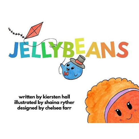 Jellybeans - by  Kiersten L Hall (Paperback) - image 1 of 1