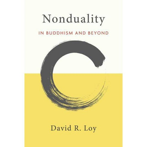 Nonduality - by  David R Loy (Paperback) - image 1 of 1