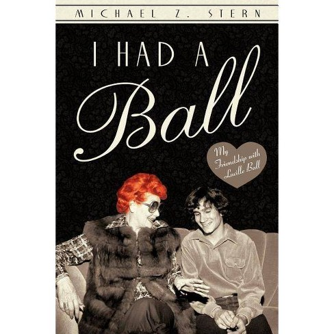 I Had a Ball - by  Michael Z Stern (Paperback) - image 1 of 1