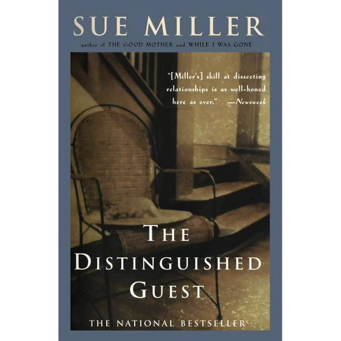 The Distinguished Guest - by  Sue Miller (Paperback) - image 1 of 1