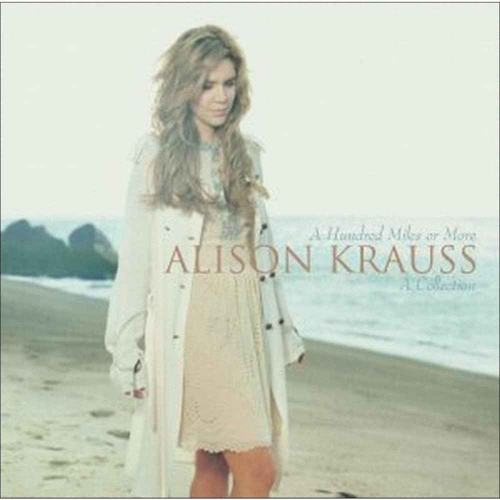 Alison Krauss A Hundred Miles Or More A Collection Cd