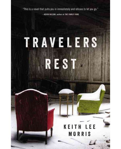 Travelers Rest (Reprint) (Paperback) (Keith Lee Morris) - image 1 of 1