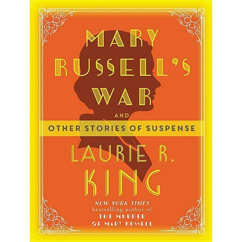 Mary Russell's War - (Mary Russell and Sherlock Holmes) by  Laurie R King (Paperback) - image 1 of 1