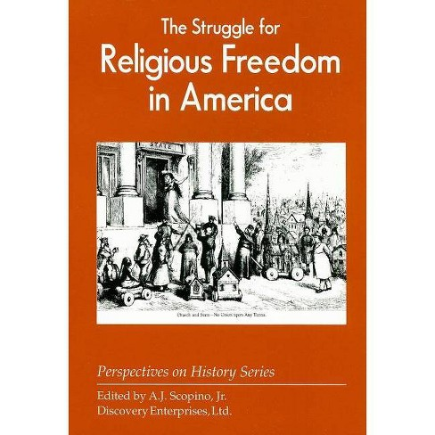 The Struggle for Religious Freedom in America - (Perspectives on History (Discovery)) (Paperback) - image 1 of 1
