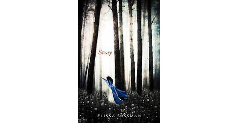 Stray (Hardcover) (Elissa Sussman) - image 1 of 1