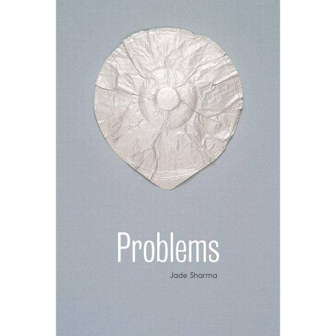 Problems - by  Jade Sharma (Paperback) - image 1 of 1
