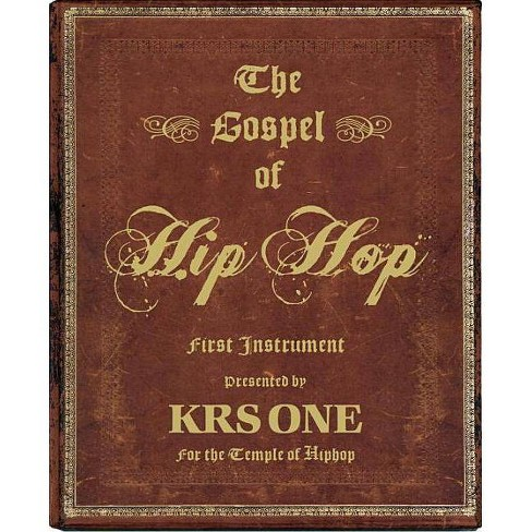 The Gospel of Hip Hop - (Hardcover) - image 1 of 1