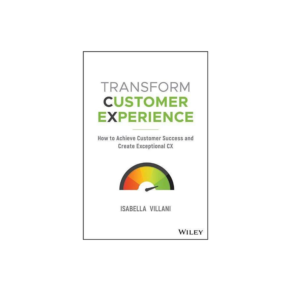 Transform Customer Experience By Isabella Villani Paperback