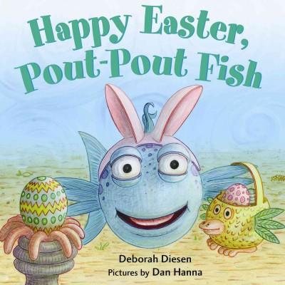 Happy Easter Pout-Pout Fish (Board Book)(Deborah Diesen)