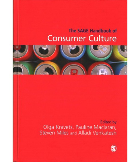 Sage Handbook of Consumer Culture -  (Hardcover) - image 1 of 1