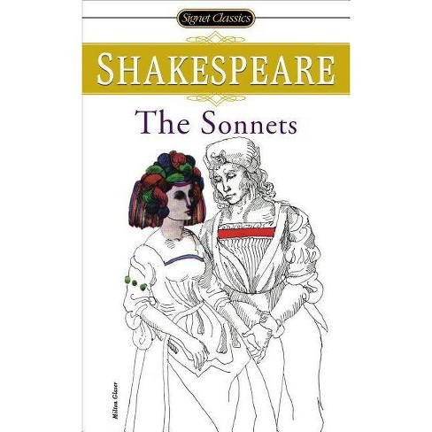 The Sonnets - (Signet Classic Shakespeare) 2 Edition by  William Shakespeare (Paperback) - image 1 of 1