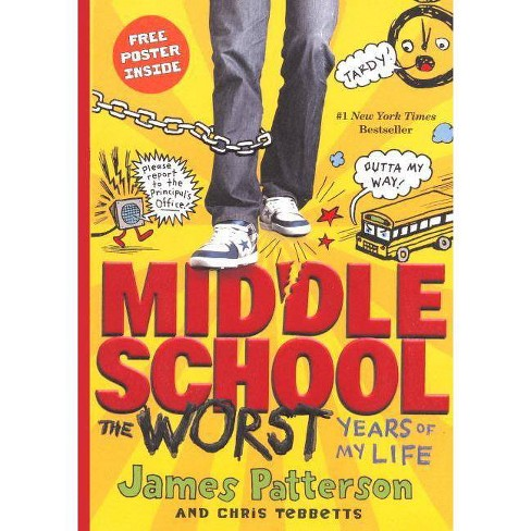 The Worst Years of My Life - (Middle School) by  James Patterson (Hardcover) - image 1 of 1
